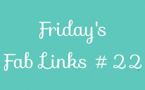 Personal Finance Blog Roundup - Friday's Fab Links #22