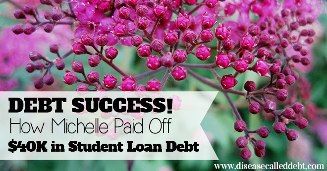 Debt Success Stories: Michelle paid off $40,000 in student loan debt