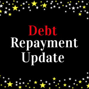 Debt Repayment and Extra Income Update