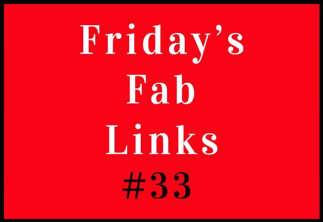 Personal Finance Blog Love – Friday's Fab Links #33