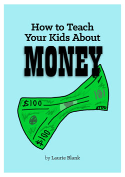 How to Teach Your Kids About Money