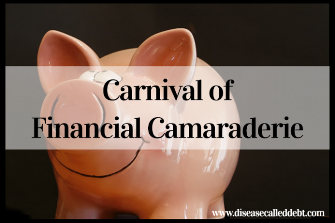 Carnival of Financial Camaraderie - Disease Called Debt