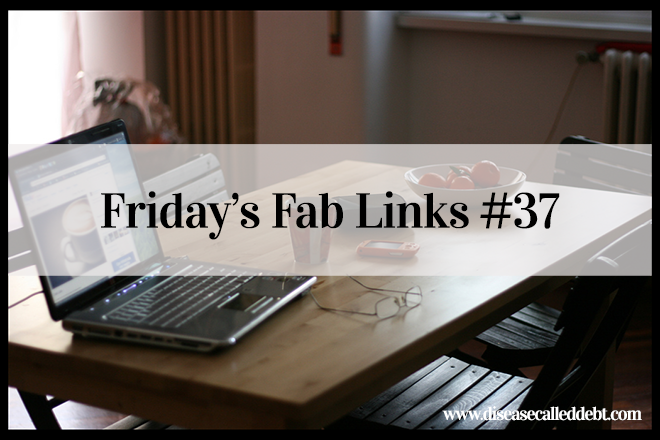 Personal Finance Blog Love – Friday's Fab Links #37