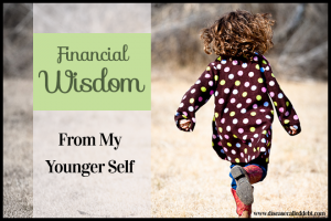 Financial Wisdom From My Younger Self