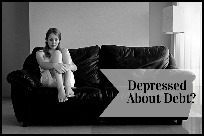 Debt and Depression: Are you depressed about your debts?