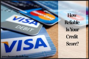 How to raise credit score and what is a good credit score anyway - Disease Called Debt