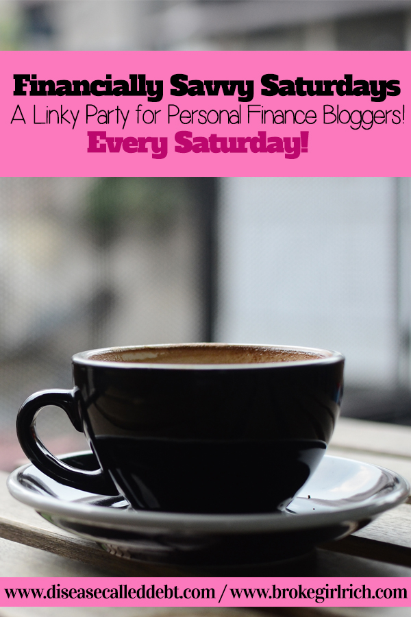 Financially Savvy Saturdays - A Linky Party for Personal Finance Bloggers