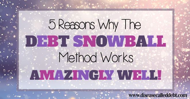 5 reasons why the debt snowball method works amazingly well