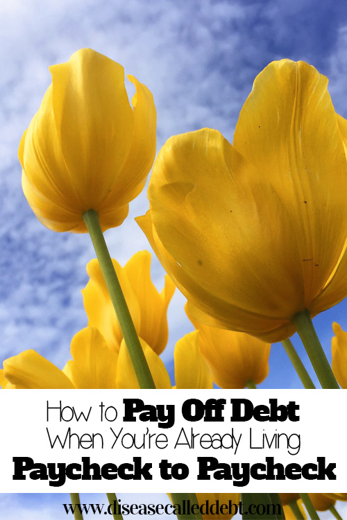How to pay off debt when you're already living paycheck to paycheck