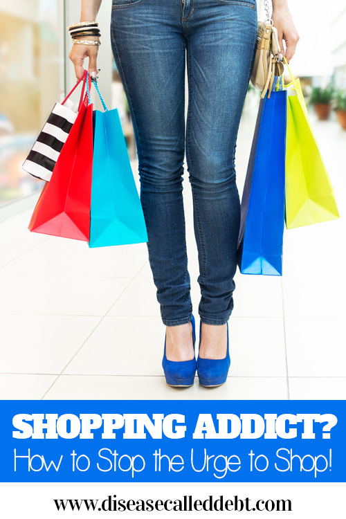 Shopping Addiction - How to Stop the Urge to Shop