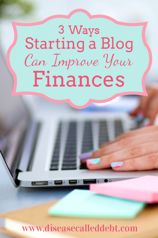 How Starting a Blog Can Improve Your Finances - Make Money Blogging