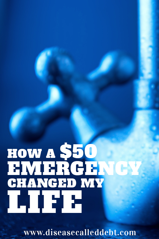 How a $50 emergency changed my life - financial emergency