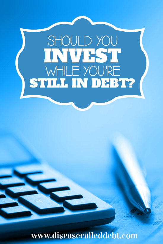 Should You Invest While You're Still in Debt