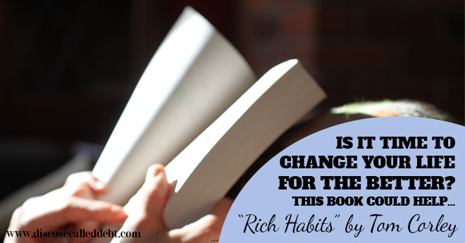 Rich Habits by Tom Corley – Book Review