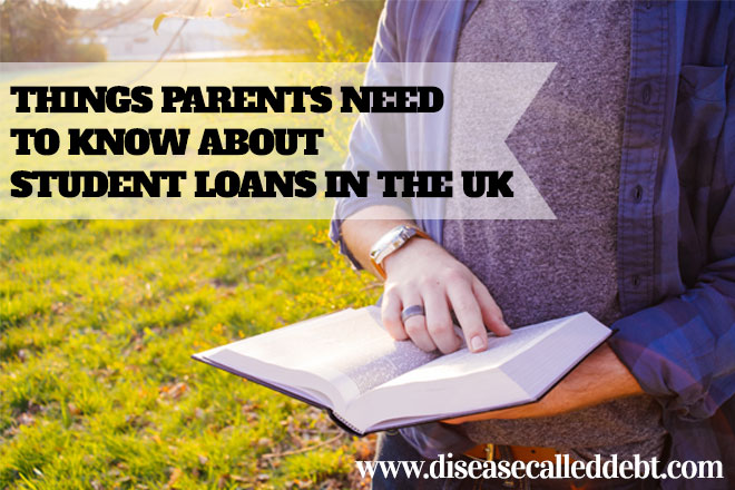 Things Parents Need to Know About Student Loans in the UK
