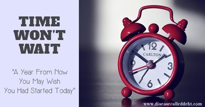 Time Won't Wait: Make That Change Today