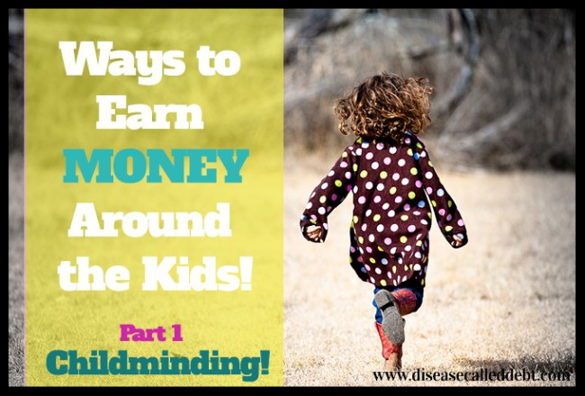 ways to earn money as a kid ways to earn money around the kids part 1 childminding 3487