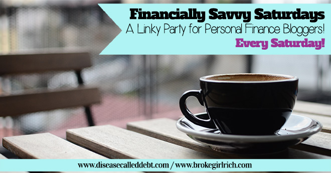 Financially Savvy Saturdays #91