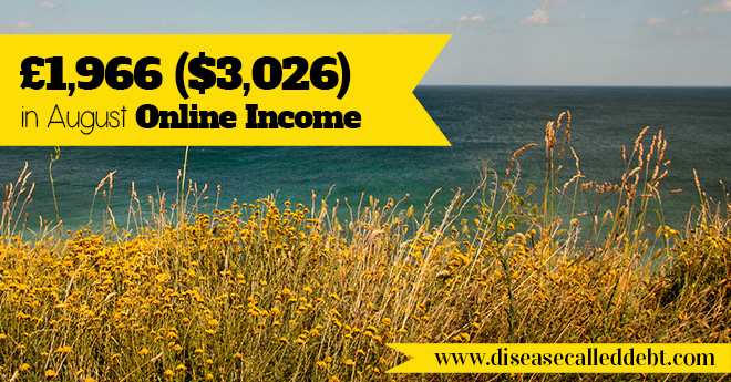 £1,966 ($3,026) in Online Income & Life Update – August 2015