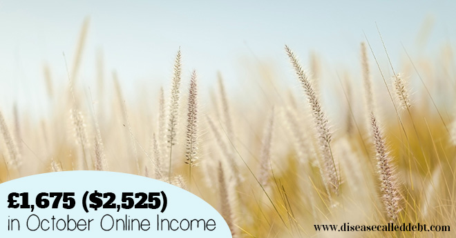 £1,675 ($2,525) in October Online Income & Life Update