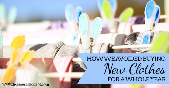 How We Avoided Buying New Clothes for a Whole Year