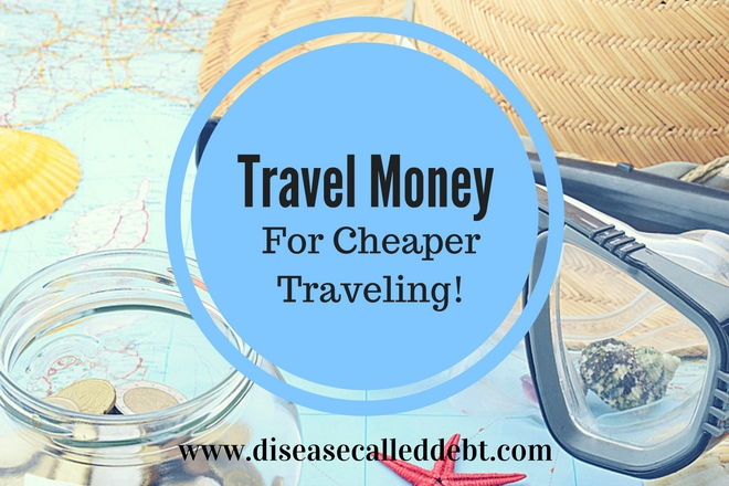 Travel Money for Cheaper Traveling